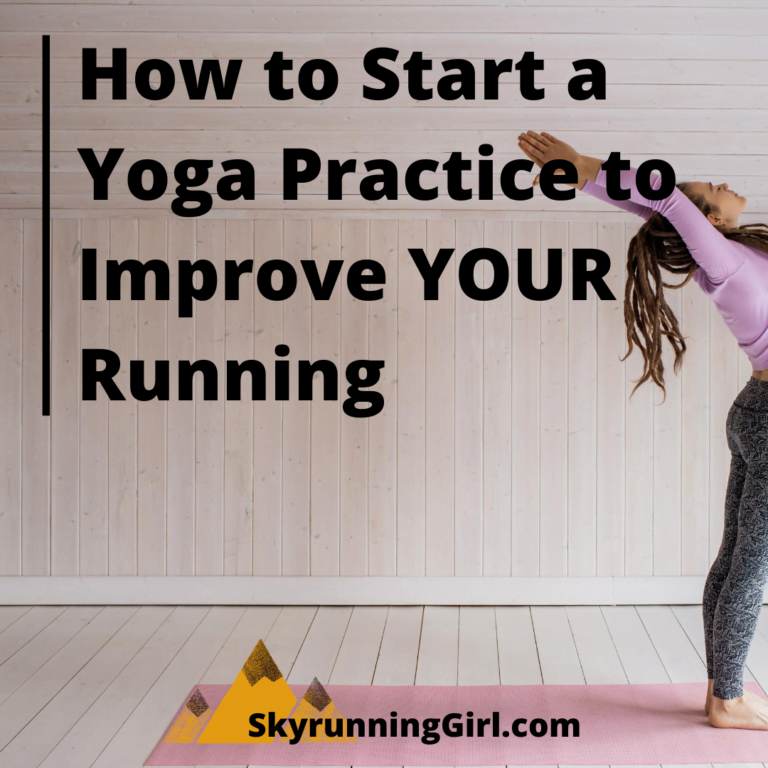How-to-Start-a-Yoga-Practice-to-Improve-YOUR-Running - naia tower-pierce - skyrunning girl
