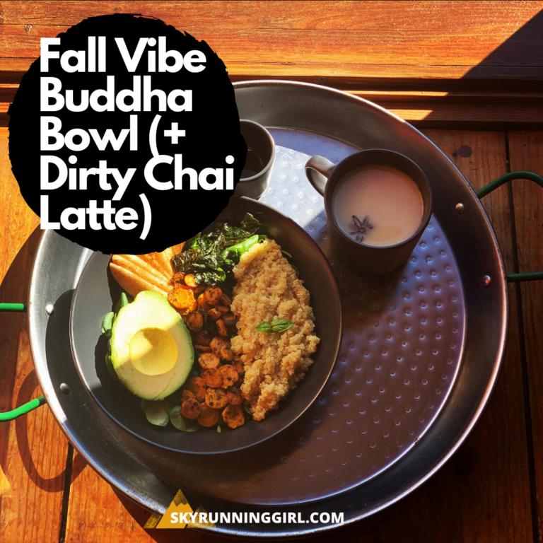 Fall Vibe Buddha Bowl (+ Dirty Chai Latte) - skyrunning girl