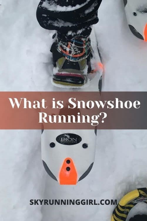 What is snowshoe running for trail runners