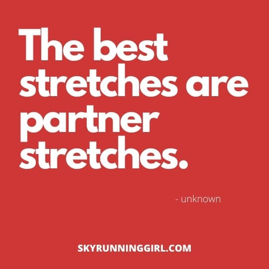 workout #2 the best stretches are partner stretches  skyrunninggirl pick up lines for runners valentines day